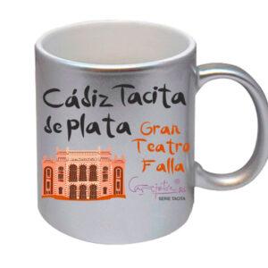 Taza serie CADIZ TACITA DE PLATA Gran Teatro Falla