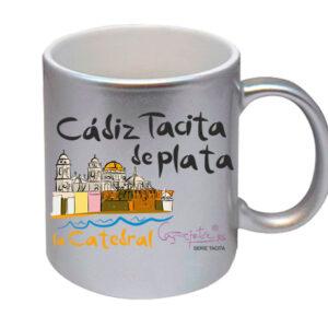 Taza serie CADIZ TACITA DE PLATA la Catedral