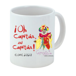 Taza serie CARNAVAL Oh Capitán mi capitán