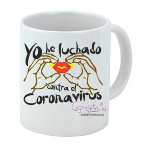 Taza serie ACTUALIDAD Yo he luchado contra el coronavirus